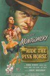 Ride-the-Pink-Horse-Movie-Poster